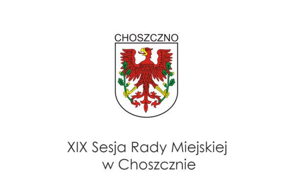 plansza XIX sesji Rady Miejskiej w Choszcznie